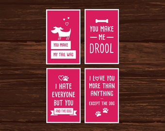 Dog Lover Valentine's Day Card Set of 4 - Instant download, printable fun Valentine's Day cards or Greeting cards.