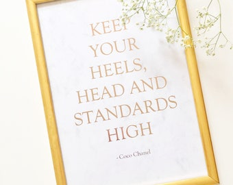 Chanel print, keep your head, heels and standards high, foil prints, home decor, coco chanel, wall art