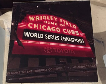 2016 World Series Champions Wrigley Field Marquee ~ Chicago Cubs Wood Sign ~ Baseball ~ Weathered Wood ~ Ink Transfer