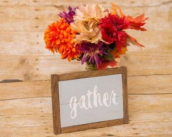 Gather Sign- Framed Wood Sign- Rustic Wood Sign- Kitchen Wall Art- Dining Room Sign-Rustic Sign- Wooden Fall Decor