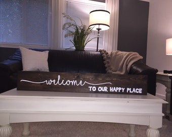 Welcome to our happy place hand painted wood sign, wood sign, rustic sign, rustic wall decor, couple sign, welcome home, over door sign