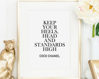 Poster, Print, Wallart: Keep your heels, head and standards high (Quote by Coco Chanel)