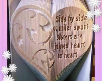 Side by Side or Miles Apart Sisters are Joined Heart to Heart Book Folding Pattern
