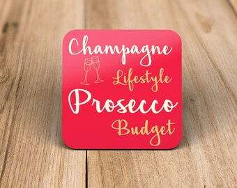 Champagne Lifestyle, Prosecco Budget Drinks Coaster