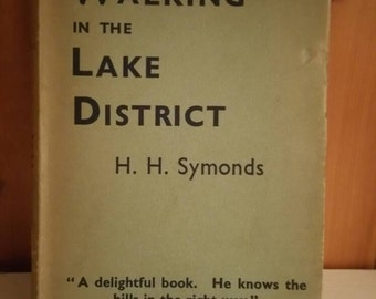 Walking in the Lake District vintage copy by HH Symonds 1938/collectors book/rare book/ships worldwide from UK