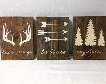 Have Courage Be Brave Explore Signs - Nursery Set - Home Decor - Rustic Signs