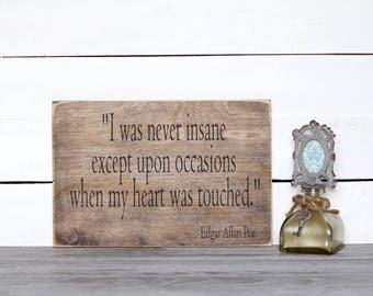 Edgar Allan Poe, Poe Quote, Nerd Art, wood sign,