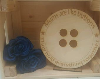 Mum's are like Buttons; Wooden Plaque Gift Mothers Day