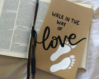 Walk in Love Moleskine Notebook
