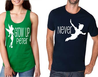 Funny Disney Matching Couples Shirt and Tank Top Peter Pan Inspired - Womens Tank Top - Grow Up Peter with Tinkerbell and Men's Shirt Never