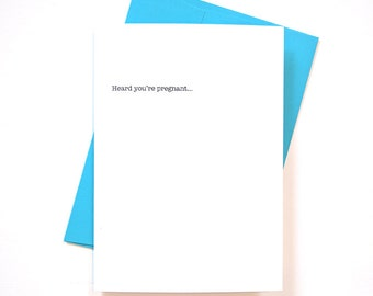 """Funny Pregnancy Card """"Heard you're pregnant"""" greeting card"""