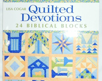 Biblical Blocks -Quilted Devotions- 24 Biblical Blocks by Lisa Cogar (That Patchwork Place) - Quilt Book  (#2156) cross/star/manger