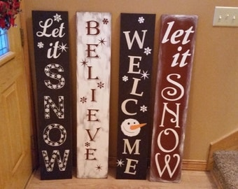 Winter Welcome Sign - Let it Snow, Believe or Snowman Welcome - One or Two Sided