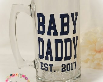 Baby Daddy Mug // New Dad Gift  // Funny Dad Gift  // Unique Fathers Day Gift  // Custom Beer Mug // Baby Shower Gift // Funny Parent Gift