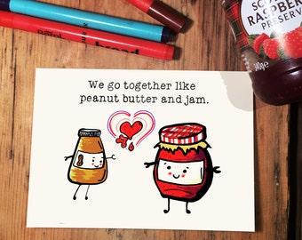 Peanut Butter & Jam.
