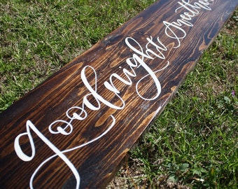 Goodnight Sweetheart Wooden Sign