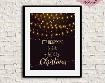 Its beginning to look a lot like Christmas, Christmas printable wall art, Glitter Christmas print, Christmas wall decor, Holiday print, 8x10