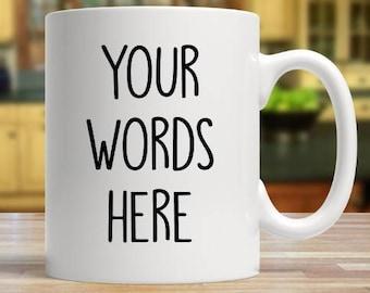 11oz custom mug  / Personalised coffee mug / birthday mug gift