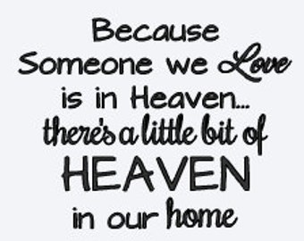 Someone we Love is in Heaven DECAL