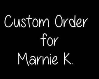 Reserved Order for Marnie K.