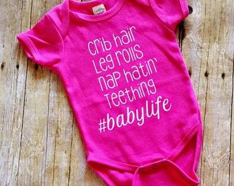FREE SHIPPING! Crib Hair, Leg Rolls, Nap Hatin', Teething #Babylife, Babygirl Onesie, BabyShower Gift