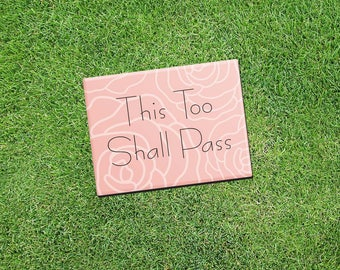 "Inspirational Fridge Magnet ""This Too Shall Pass"" 2.5x3.5"