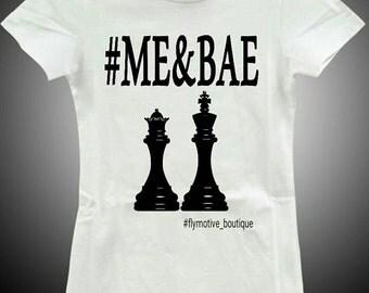 ME & BAE
