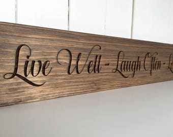 Live Well ~ Laugh Often ~ Love Much, Rustic Wooden Sign, Farmhouse Decor, Laser Engraved
