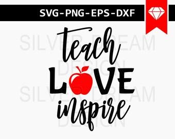 teach love inspire svg file, teacher svg, teacher apple svg, back to school svg, cut files, teacher life svg, teacher mug silhouette cameo