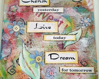Cherish, Live, Dream Mixed Media Canvas (MMC104)