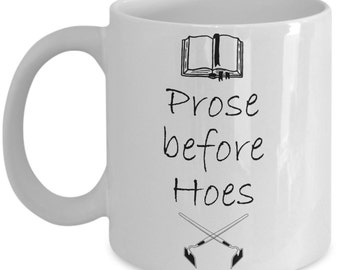 Funny Writer / Author Mugs - Prose Before Hoes - Ideal Writing Gifts