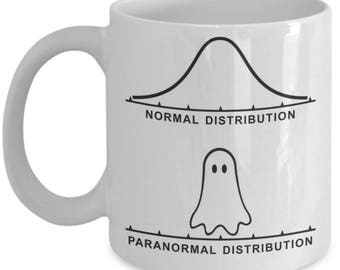 Funny Statistics Mugs - Paranormal Distribution - Ideal Math Gifts