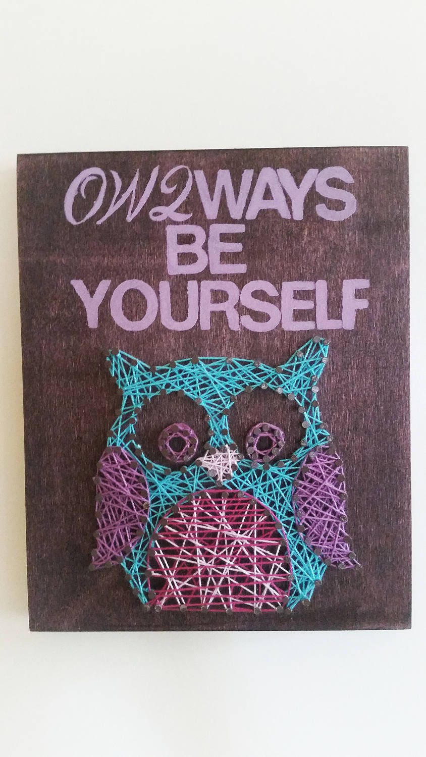 owlways be yourself string art owl string art wood sign kids room dcor