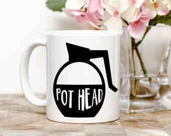 Pot Head Tea or Coffee Mug (2 Sizes Available)