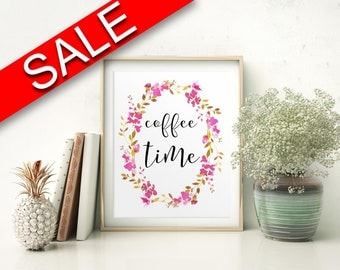 Wall Art Coffee Time Digital Print Coffee Time Poster Art Coffee Time Wall Art Print Coffee Time Coffee Art Coffee Time Coffee Print Coffee