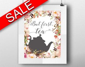Wall Art Tea Digital Print Tea Poster Art Tea Wall Art Print Tea Bar Art Tea Bar Print Tea Wall Decor Tea tea quote tea art print floral tea