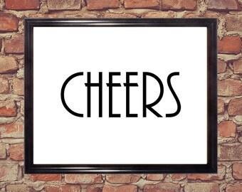 Cheers print, Wall art, Word art print, Digital Downloads, Printable word art
