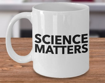 Science Matters Coffee Mug - I Love Science Coffee Cup - Funny Scientist Mug - Science Teacher Gift