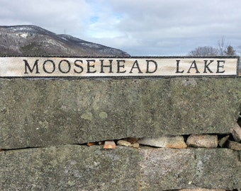 Moosehead Lake sign, rustic, vintage appearance