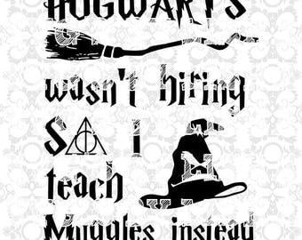 hogwarts wasnt hiring