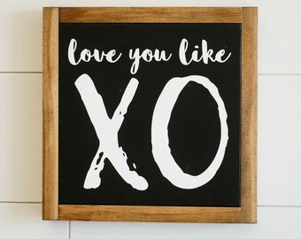 "Love you like XO // 10""x10"" // Painted Wood Sign"