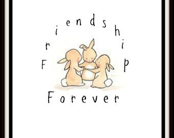 Friendship Forever Bunnies Digital Download Print