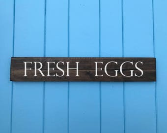 Fresh Eggs - Fresh Eggs Sign - Best Friend Gift - Housewarming Gift - Wedding Gift - Birthday Gift - Mothers Day Gift
