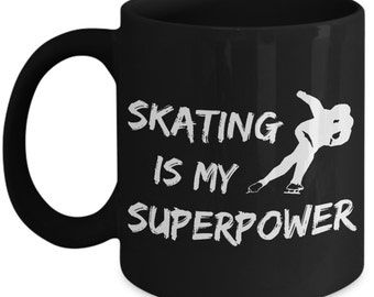 Speed Skating Is My SuperPower - Speed Skater Mug Shows Your Passion For Ice Skating! Bring Your Ice Skates Mug & Join The Ice Skating Party