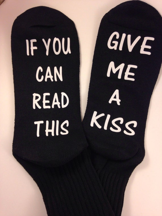 Black crews socks If You Can Read This ... Give me a kiss