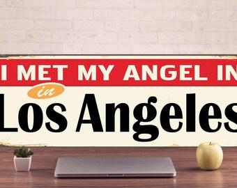 Los Angeles Signs, Los Angeles style, Los Angeles Decor, Los Angeles Art, Los Angeles Metal,  Los Angeles art, Warning Sign, metal signage