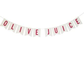 Olive Juice Banner
