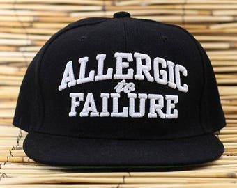 Allergic to Failure Solid Inspirational Snapback Hat