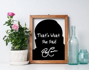 "Steve Carell ""That's What She Said"" Art Print"