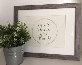 In All Things Give Thanks Calligraphy